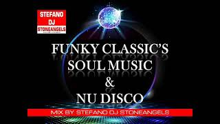 FUNK SOUL & NU DISCO MIX BY STEFANO DJ STONEANGELS #funk #nudisco #djset #djstoneangels #italiandj
