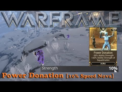 Warframe - Power Donation [10% Speed Nova]
