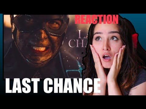 (Marvel) Avengers | Last Chance Reaction
