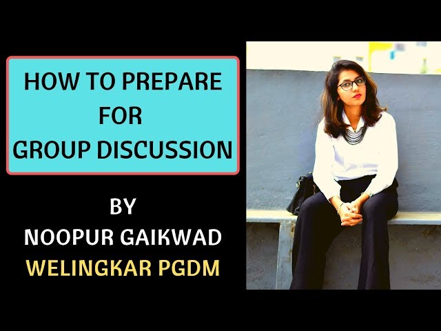 PGDM Group Discussion Guide by Noopur Gaikwad, Welingkar PGDM, Mumbai