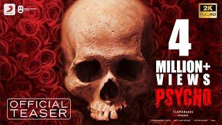 Psycho - Teaser (Tamil) | Udhayanidhi Stalin | Ilayaraja | Mysskin | Aditi Rao Hydari, Nithya Menen