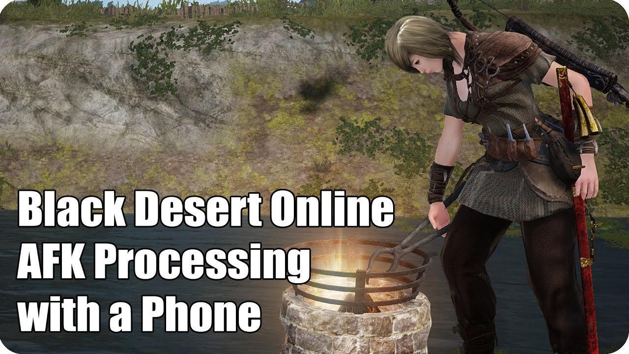 Black Desert Online: AFK Processing with a Phone