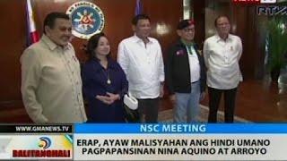 BT: Erap, ayaw malisyahan ang hindi umano pagpapansinan nina Aquino at Arroyo