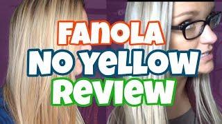 FANOLA NO YELLOW REVIEW