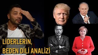 Liderlerin Beden Dili Analizi - Erdoğan - Putin - Merkel - Trump - Kim Jong Un - Aşkım Kapışmak