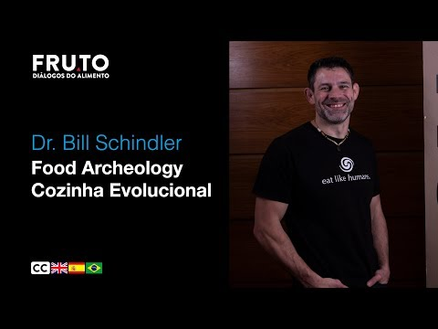 Arqueologia da comida - Bill Schindler | FRUTO 2020