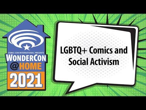 LGBTQ+ Comics and Social Activism   WonderCon@Home 2021