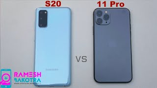 Samsung Galaxy S20 vs iPhone 11 Pro SpeedTest and Camera Comparison