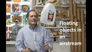 Levitating objects in a stream of air.. Coanda effect // Homemade Science with Bruce Yeany