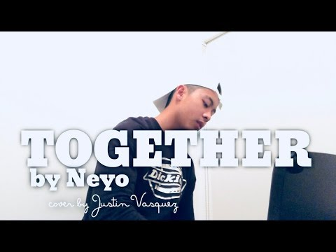 Together x cover by Justin Vasquez
