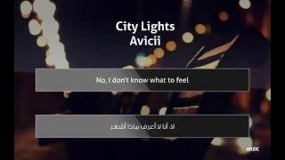 Avicii - City Lights (Lyrics) + مترجمة