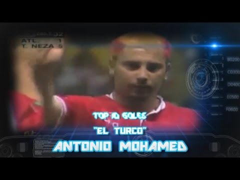 "Top 10 - ""El Turco"" Antonio Mohamed"