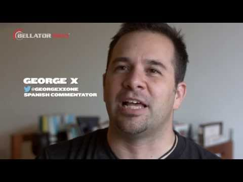 Bellator MMA Man Behind the Mic: George X - Spanish Color Commentator