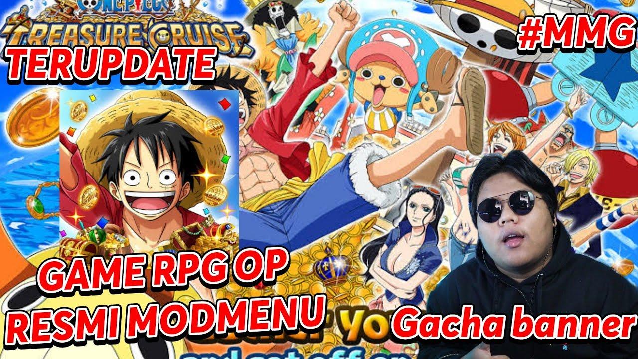 ONE PIECE TREASURE CRUISE MODMENU GAME RPG RESMI DARI BANDAI DAN GACHA JUGA#MMG