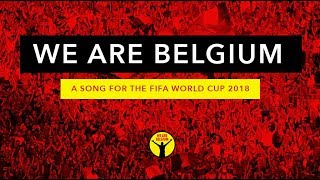 WORLD CUP 2018 SONG - RED DEVILS' ANTHEM : WE ARE BELGIUM