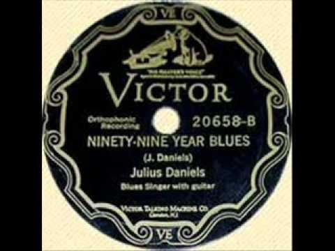 Julius Daniels-Ninety-Nine Year Blues