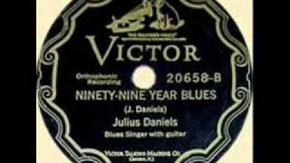 Julius Daniels-Ninety-Nine Year Blues