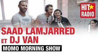 Repeat youtube video COVER D' #ENTY AVEC SAAD LAMJARRED ET DJ VAN DANS LE MORNING DE MOMO - 07/04/14