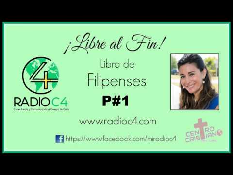 Radio C4 - Libre al fin - Filipenses 1/68 (Karina Guidi)