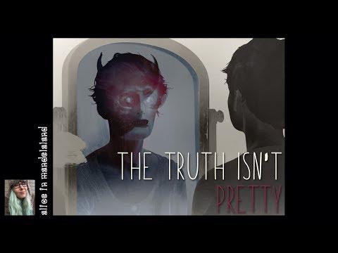 The Truth Isn't Pretty