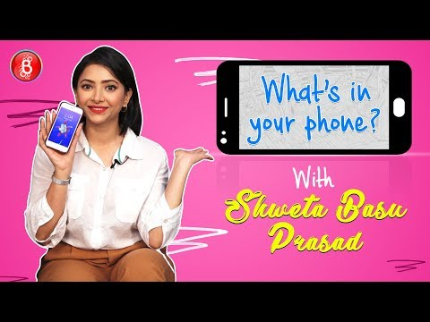'What's In Your Phone': Shweta Basu Prasad BLASTS Her Friends For Not Picking Her Calls
