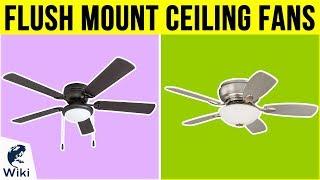 10 Best Flush Mount Ceiling Fans 2019