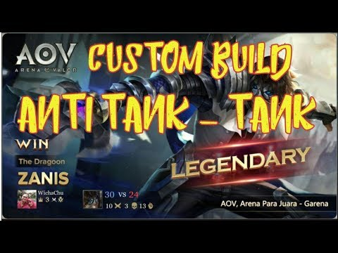 Aov Zanis Arena Of Valor Build And Gameplay Tank Anti Tank Build
