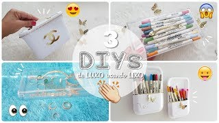 DIY's De LUXO usando LIXO – 3 Ideias super legais para reciclar