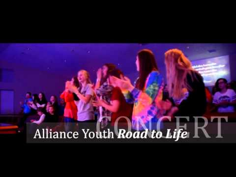Alliance Youth Concert Road to Life