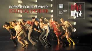 Danse Danse 12-13 : Hofesh Shechter - Political Mother - FR