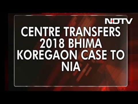 """Unconstitutional,"" Says Maharashtra As Central Agency NIA Takes Over Koregaon-Bhima Case"