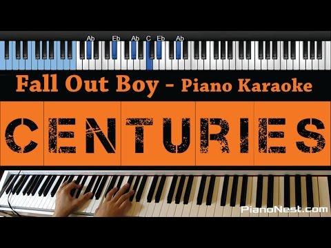 Fall Out Boy - Centuries - LOWER Key (Piano Karaoke / Sing Along)