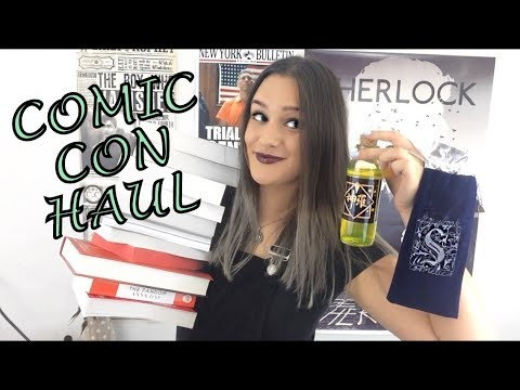 Comic Con Bookhaul | ARCs, Merch, Autographs and Poison Vials