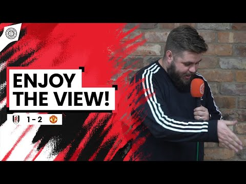 The View From The Top Is Good! | Stephen Howson Fancam | Fulham 1-2 Man United