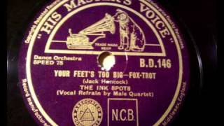 The Ink Spots - Your Feet