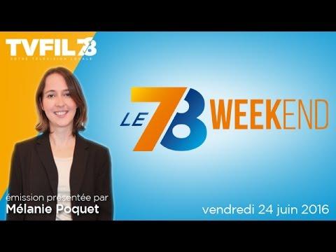 le-78-weekend-emission-du-vendredi-24-juin-2016
