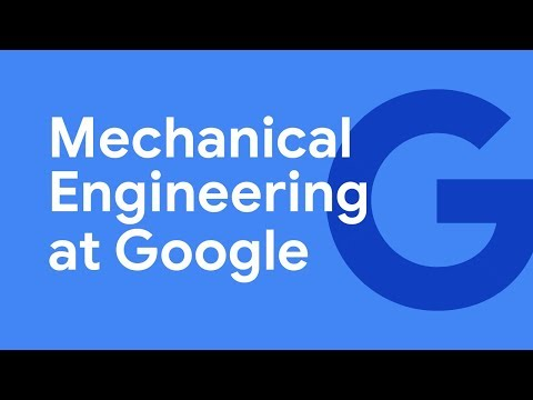 Working on the Google Hardware Team: Mechanical Engineering