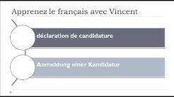 Französisch Vokabeln = Anmeldung einer Kandidatur