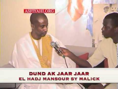 Cherif Ibrahima Aidara Tidjany : Dund Ak Jaar Jaari El Hadj Mansour Sy Malick - AsfiyahiWEBTV