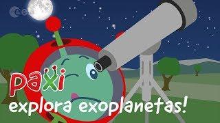 Paxi explora exoplanetas!