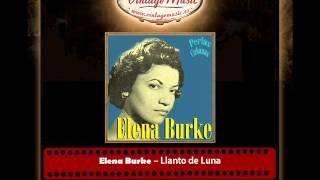 Elena Burke – Llanto de Luna (Perlas Cubanas)