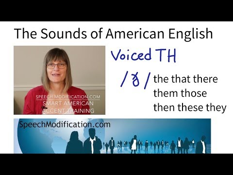The Sounds of American English:  Voiced Th /ð/