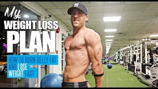 My Weight Loss Plan - How To Burn Belly Fat And Lose Weight Fast