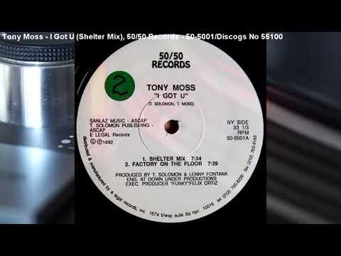 Tony Moss - I Got U (Shelter Mix) (1992)