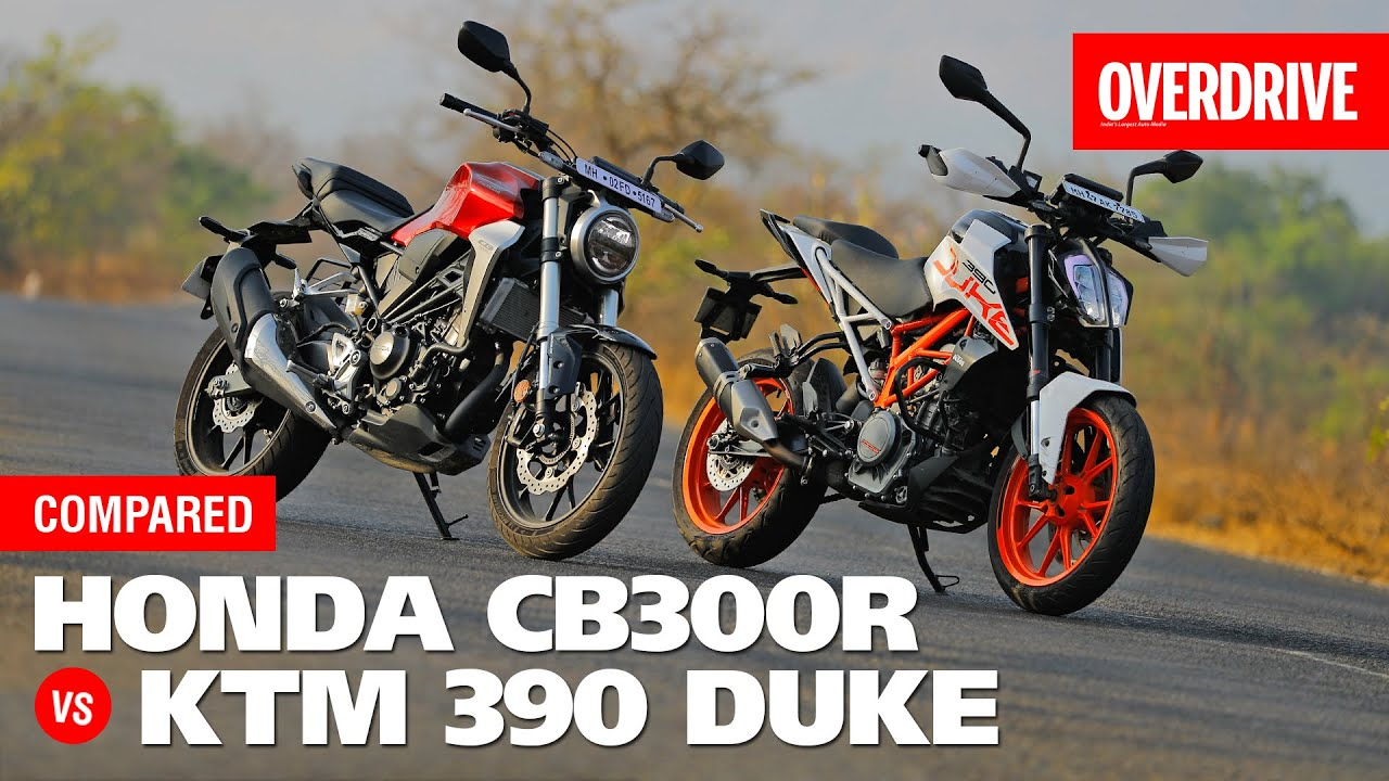 Honda Cb300r Vs Ktm 390 Duke Comparison Feat Royal Enfield