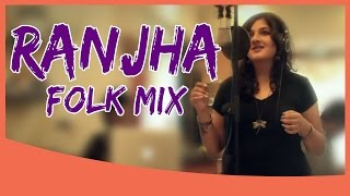 Ranjha (Folk Mix) | Being Indian Music Ft.Bhavya Pandit & Vashisth Trivedi | Jai & Parthiv