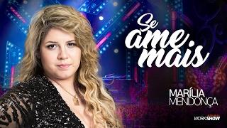 Marília Mendonça – Se Ame Mais - DVD Realidade thumbnail