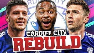 REBUILDING CARDIFF CITY!!! FIFA 19 Career Mode