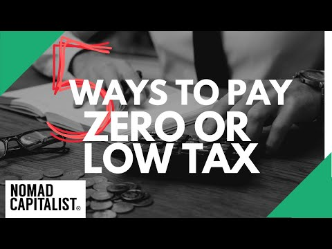 Five Ways to Pay Zero or Low Tax