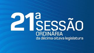 21ª Sessão Ordinária da Décima Oitava Legislatura - TV CÂMARA ITANHAÉM